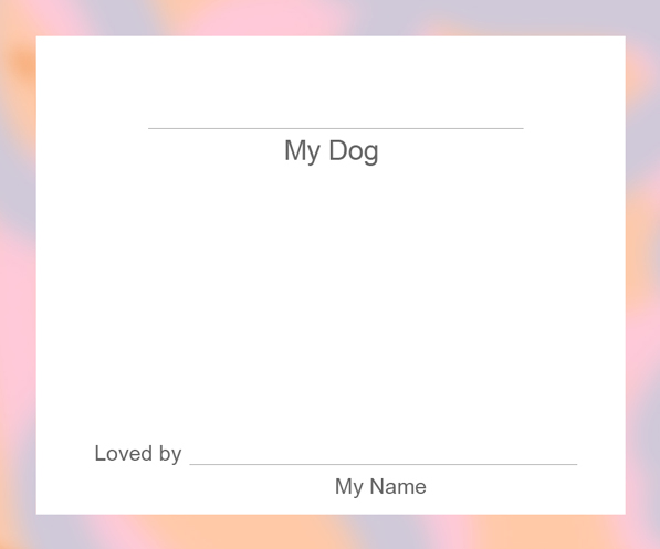 My Dog - Peach Border