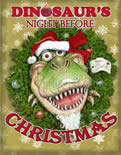 Dinosaur's Night Before Christmas, a holiday story as told by Jim Harris - the perfect Christmas gift for dinosaur lovers