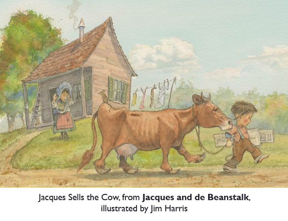 'Jacques Sells the Cow' from Jacques and de Beanstalk, a new Cajun fairy tale from Mike Artell and Jim Harris.