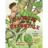 Jacques and de Beanstalk book cover.  Another Cajun fairytale in the popular Mike Artell / Jim Harris picture book series.